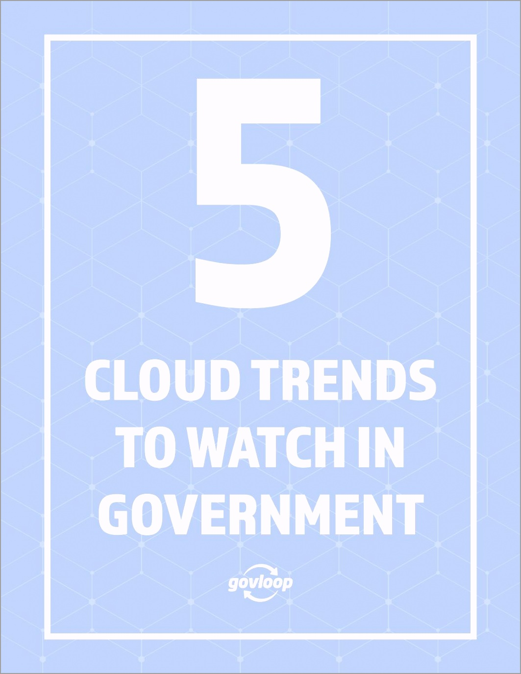 5 cloud trends to watch in governme uetwt