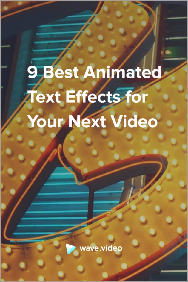 Best Animated Text Effects for Your Next Video pin 685x1024 etueo